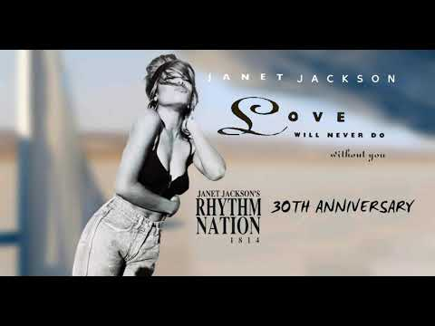 Janet Jackson - Love Will Never Do Without You | Rhythm Nation 1814 (30th Anniversary) HD mp3