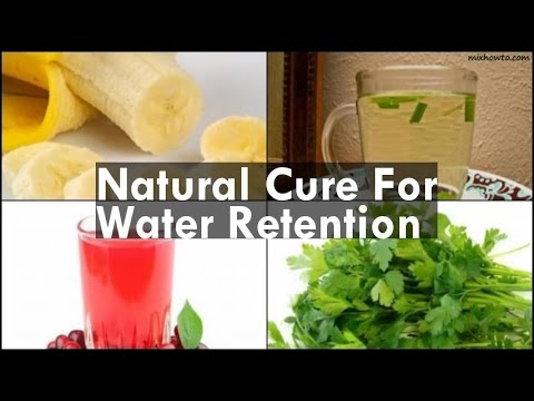 Natural Cure For Water Retention