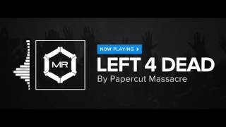 Papercut Massacre - Left 4 Dead [HD]