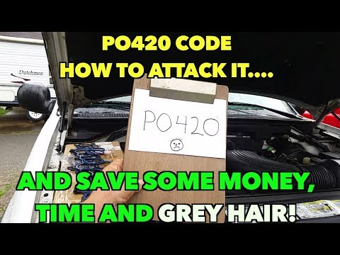 PO420 Code. How to fix it. Don't spent spend tons of $$$.