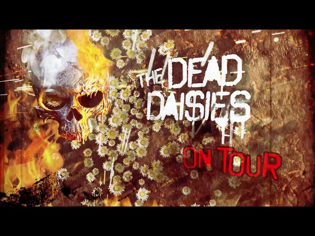 The Dead Daisies os saluda