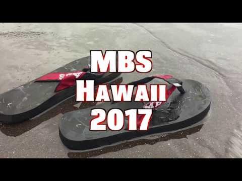 MBS Hawaii 2017