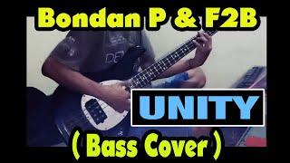 Bondan & Fade 2 Black - Unity ( Bass Cover )