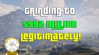 GTA Online Grinding To $992 Million Legitimately And Helping Subs