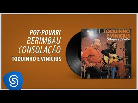 """Toquinho e Vinicius - Berimbau/ Consolação (Álbum """"O Poeta E O Violão"""") [Áudio Oficial]"""