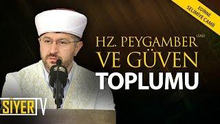 Hz. Peygamber (sas) ve Güven Toplumu | Muhammed Emin Yıldırım (Edirne Selimiye Camii)
