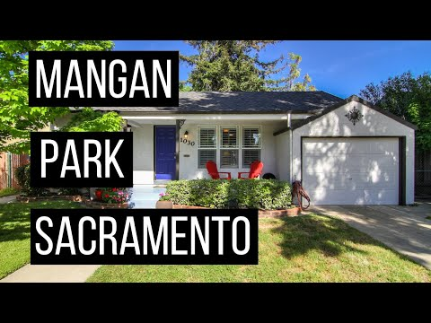 Living In Sacramento | Mangan Park | Sacramento Neighborhoods