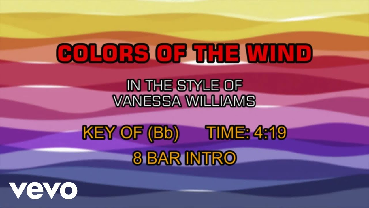 Karaoke colors of the wind (end title) (vanessa williams.