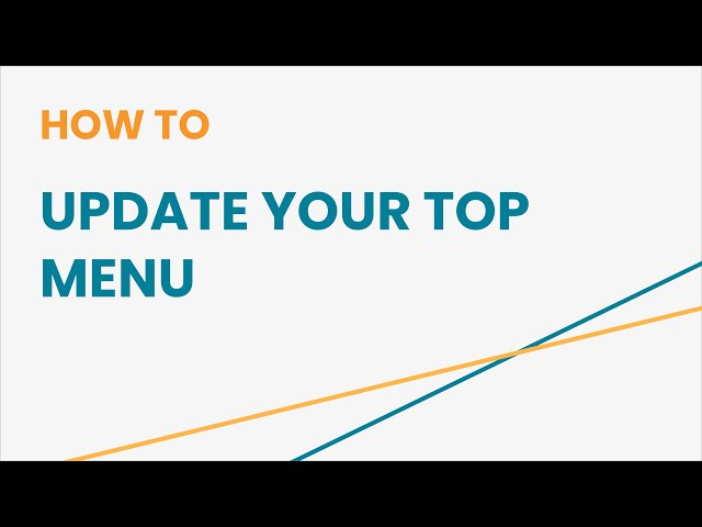 How to Update Your Top Menu