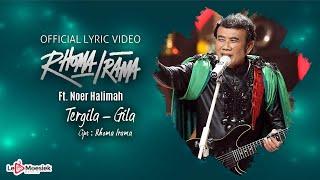 Rhoma Irama Ft Noer Hallimah - Tergila Gila (Official Lyric Video)