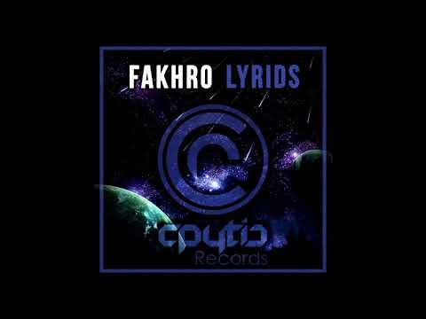 FAKHRO - Lyrids (Original Mix)