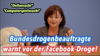 Bundesdrogenbeauftragte Mortler warnt vor Facebook & bösen Computerspielen!