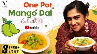 One Pot Mango vegetable Dal | Mavidikaya Pappu | Easy Sabji Recipe | Cook with VV