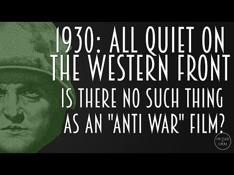 "1930: Is There No Such Thing as an ""Anti-War Film""?"