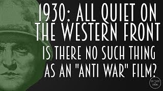 1930: Is Every War Film a