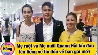 Quang Hải có người yêu mới Mẹ Quang Hải lần đầu lên tiếng về Thảo Mi và Nhật Lê