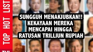 15 Orang Paling Kaya di Indonesia | Nama Baru Masuk Daftar Orang Terkaya | Versi Majalah FORBES 2019