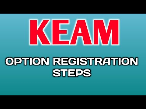 KEAM 2018 Option Registration steps-Medical, Engineering,Pharmacy,Agriculture,Architect...