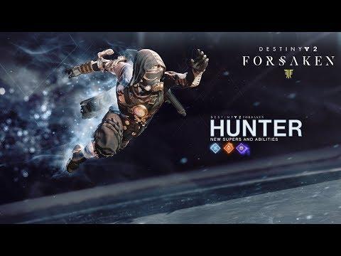 Destiny 2: Forsaken - New Hunter Supers and Abilities