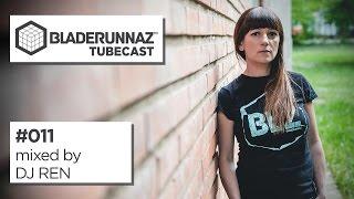 Bladerunnaz tubecast 011 - The best drum & bass mixes - DJ Ren