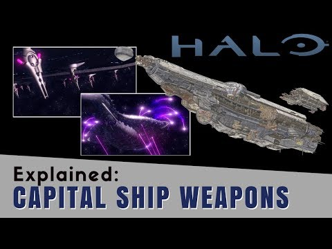 Halo: All Capital Ship Weapon Types Explained with New Warfleet Info! Halo Lore