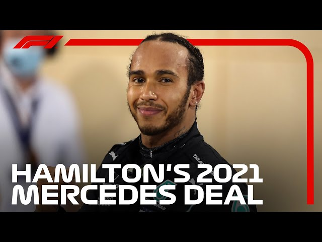 Lewis Hamilton's 2021 Mercedes Deal