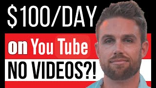 Make $100 Per Day On YouTube Without Making Any Videos | Part 2