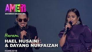 AME2018 I Persembahan Eksklusif Hael Husaini Dayang Nurfaizah Haram MP3