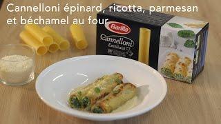 Cannelloni épinard, ricotta, parmesan et béchamel au four - Italie : CuisineAZ