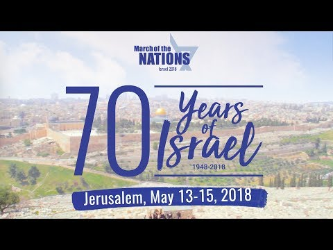 70 Years Of Israel - Come To The March Of The Nations In Jerusalem In 2018