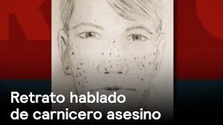 Carnicero asesino de Ecatepec tiene retrato hablado - Inseguridad - En Punto con Denise Maerker