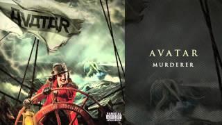 """Avatar - """"Murderer"""""""