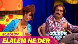 Güldür Güldür Show 80.Bölüm - Elalem Ne Der