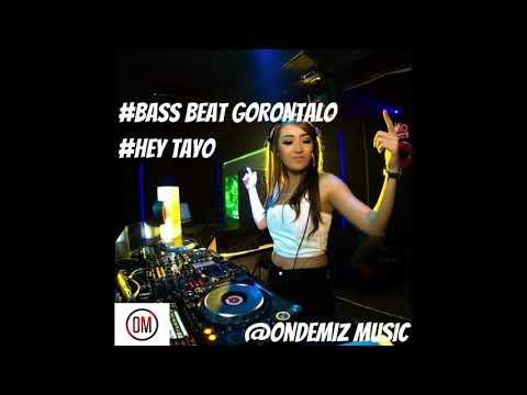 Bass Beat Gorontalo - HEY TAYO By Febri