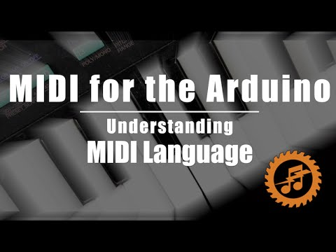 MIDI for the Arduino - Understanding MIDI Language