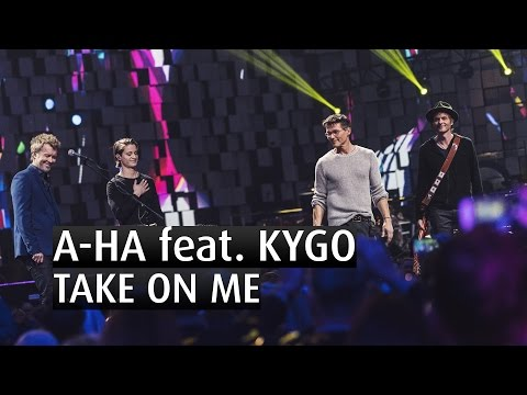 A-HA feat KYGO - TAKE ON ME - EXCLUSIVE - The...