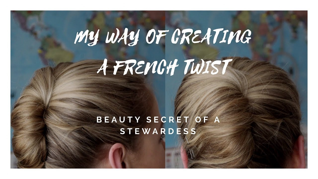 my way of creating a french twist | flight attendant hairstyle
