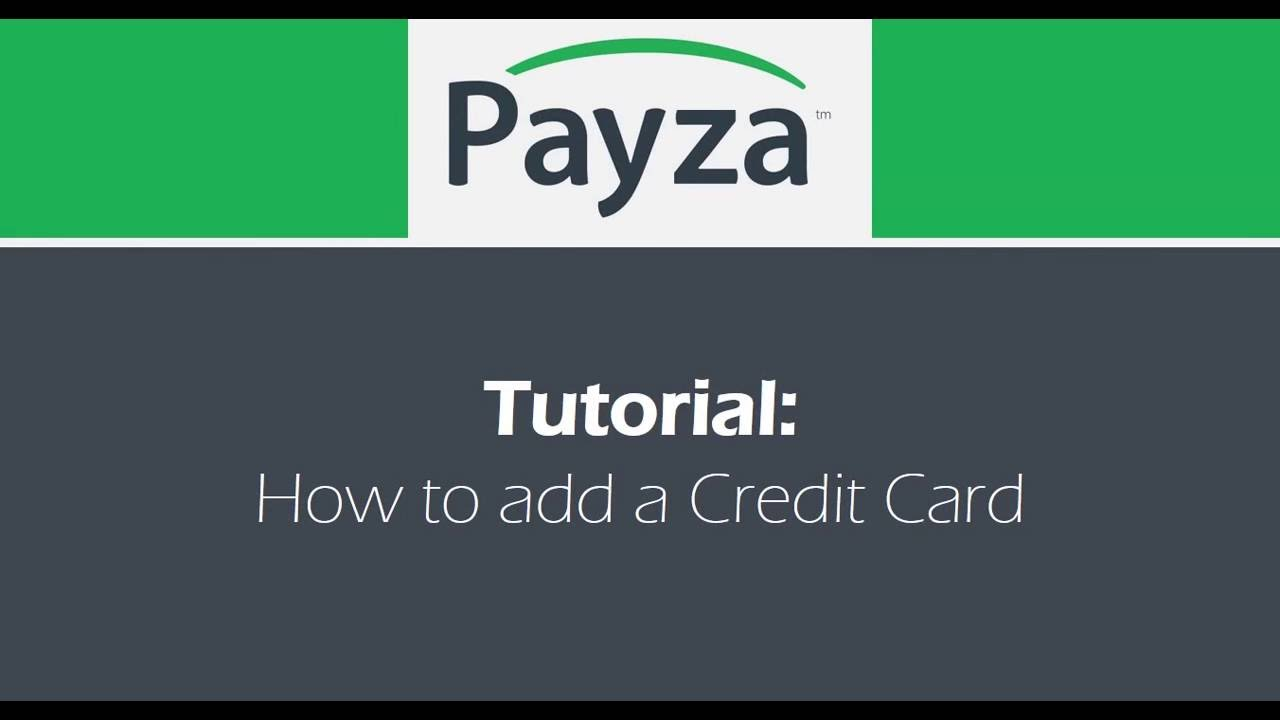 Payza: How to Add Your Credit Card and Add Funds Instantly