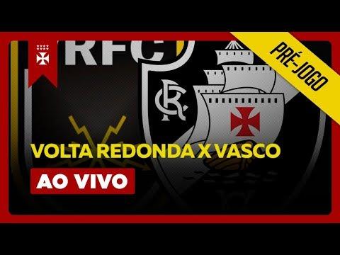 VASCO X VOLTA REDONDA AO VIVO