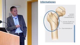Die Patientenakademie informiert: Hüftgelenknahe Frakturen - was tun?