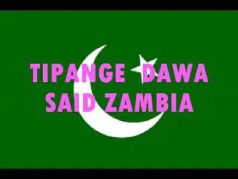 TIPANGE  DAWA  SAID ZAMBIA