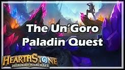[Hearthstone] The Un'Goro Paladin Quest