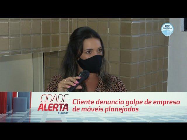 Cliente denuncia golpe de empresa de móveis planejados em Maceió