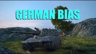 WOT - German Bias Confirmed | World of Tanks