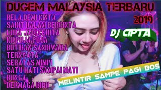 DJ MALAYSIA TERBARU 2019 1 JAM NONSTOP BERSAMA DJ-CIPTA Greatmix