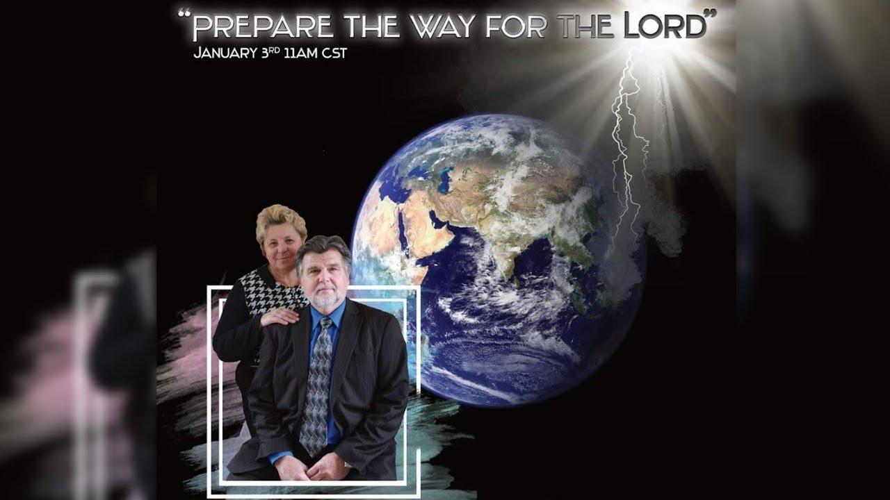 Prepare The Way For The Lord | Sr Pastor Vasiliy Kondratyuk 1.03.21