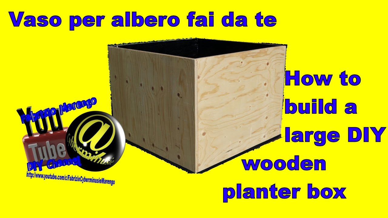 Tutorial come costruire un vaso in legno fai da te how to build a diy large planter box youtube - Mobile legno fai da te ...