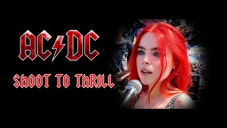 Shoot To Thrill - AC/DC; By The Iron Cross