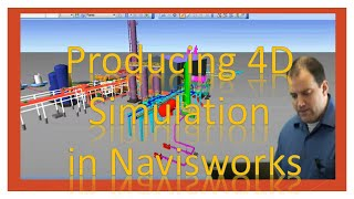 4D Simulations in Navisworks