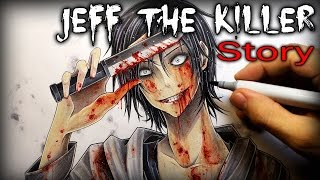 Jeff The Killer: STORY - Drawing + Creepypasta